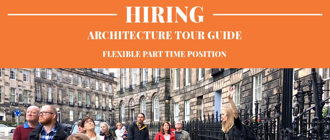 Job Poster for Architecture Tour Guide in Edinburgh