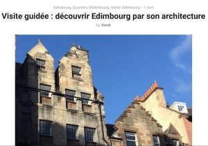 Blog cover image - Edinburgh Architecture Tours written about in the French Kilt blog