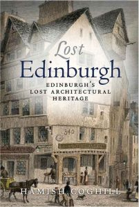 Book cover_Lost Edinburgh_Edinburgh History tour in 8 books