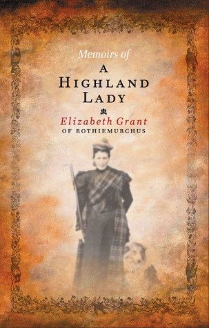 Book cover_Memoirs of a highland lady_Edinburgh History tour in 8 books